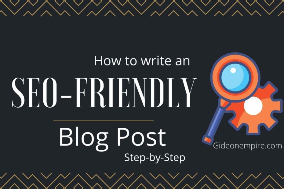 """Blog cover of my post """"how to write seo friendly blog posts"""""""